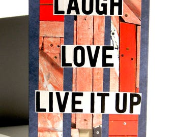 Laugh, Love, Live It Up Greeting Card - Inspirational Quote, Birthday, Anniversary, Friendship, Just Because, Thinking of You