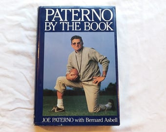 """Vintage First Edition Sports Hardcover, """"Paterno: By the Book"""" by Joe Paterno with Bernard Asbell, 1989."""
