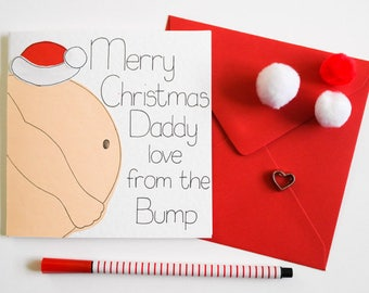 Bump Christmas card, Daddy to be card, Daddy to be Christmas card, Daddy from the Bump, Dad to be card, Pregnancy announcement