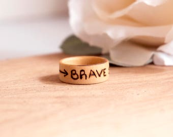 Brave Ring, Motivational Ring, Inspirational Ring, Arrow Ring, Brave Arrow, Brave Jewelry, Wooden Ring, Wood Turned Ring, Wood Burned RIng