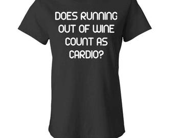 Does RUNNING Out Of WINE Count As CARDIO - Ladies Babydoll T-shirt