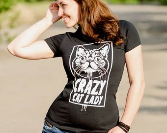 Womens Cat T-Shirt, Womens Cat Tee, Ladies Cat Top, Womens Graphic Tshirt, Crazy Cat Lady