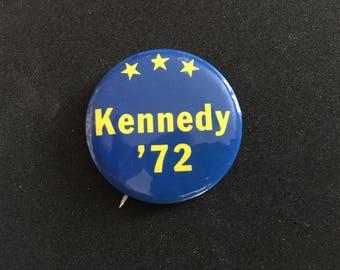 """Vintage 1972 Teddy Kennedy Campaign Button/ """"Kennedy '72""""/ 1972 Election/ Senator Ted Kennedy/ Teddy Kennedy"""