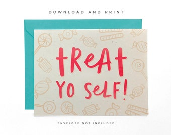 NEW | Printable Happy Birthday Card, Hand-lettered Treat Yo Self, Recycled Birthday Card