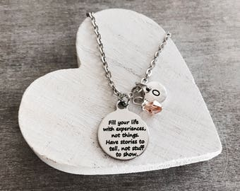 Fill your life with, experiences not things, Motivational, Quote, Inspirational, Silver Necklace, Charm Necklace, Silver Jewelry, Gifts for