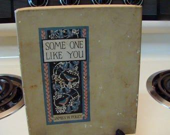 Someone Like you by James Foley, James Foley book, poetry book, vintage James Foley poem book, vintage poems, vintage book 1916