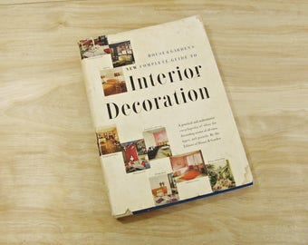 Mid Century Book House and Garden's New Complete Guide to Interior Decoration Home Interior Design Book Mid Century Design
