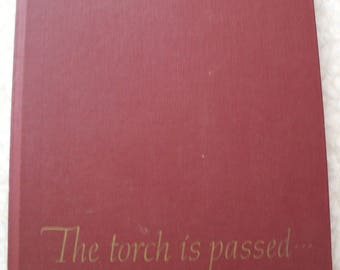 """Vintage  - JFK - """"The Torch is Passed"""" Autobiographical/History HC Book - Associated Press - 1963"""