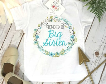 Big Sister Shirt, Promoted to Big Sister, Big Sister Gift, Pregnancy Reveal, Baby Announcement,Big Sister Reveal,Going to be Big Sister,BLUE