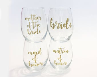 Set of 4 - Custom Wedding Party Titles - Bridesmaid, Maid / Matron of Honor,  Mother of the Bride Script Stemless Wine Glass / Bachelorette