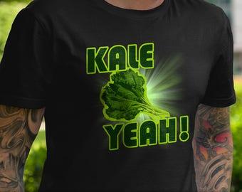 Kale Yeah! T-Shirt Ladies Mens Unique Design Gift Fresh Trendy Fitness Animal Rights Funny Vegan Vegetarian Health Diet Juice Leaf