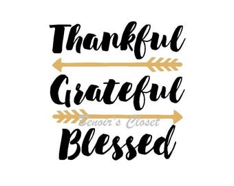 Thankful Grateful Blessed SVG File, Vector, Cricut, Silhouette - instant download