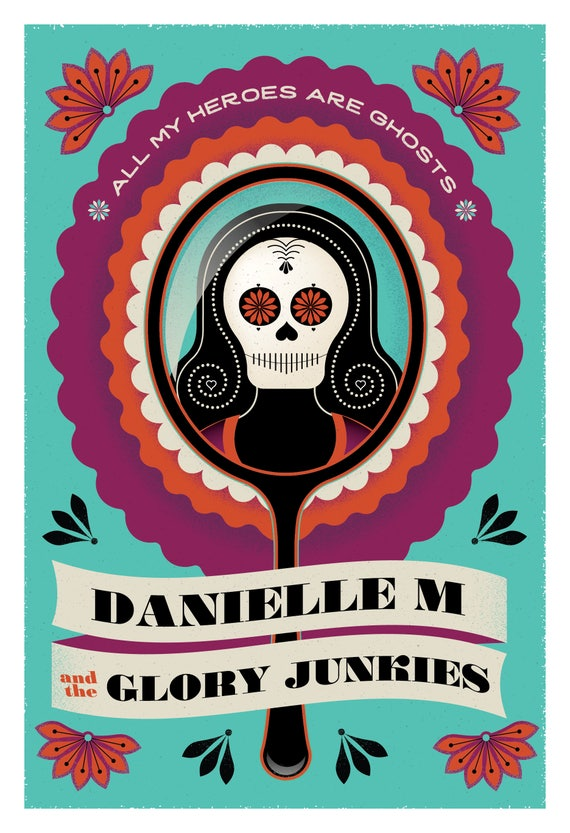 Danielle M & The Glory Junkies