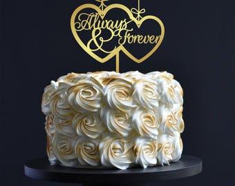Always & Forever  wedding cake topper. Wedding cake topper decor.