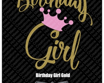 Birthday Girl Gold SVG Digital Download