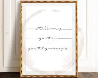 Still My Guitar Gently Weeps // Beatles Song Lyrics, While My Guitar Gently Weeps Quote Print, Beatles Poster, Typography Print, Digital Art