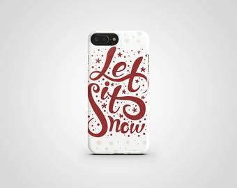 Christmas iPhone 8 Case Let It Snow iPhone X Case iPhone 7 Case iPhone 8 Plus iPhone 6 Plus Case Xmas iPhone 5 Case iPhone SE Galaxy S8 Plus