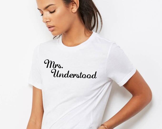 Mrs. Understood