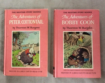 The Adventures of Peter COTTONTAIL,The Adventures of Bobby COON, Thornton Burgess,Illustrated, #11 & #17  Pink,Bedtime Story Books, Vintage