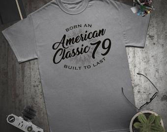 American Classic Birthday gift birthday shirt for man or woman 1979 shirt birthday tshirt  Vintage Custom birthday ideas Mens / womens/youth