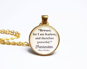 Frankenstein Quote Pendant. Mary Shelley Necklace. Beware For I Am Fearless. Vintage Book Horror Jewelry. Literary Gift. Book Lover