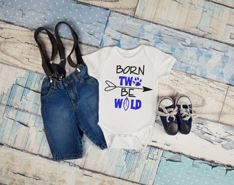 Born To Be Wild Parody Two Year Old Toddler T Shirt Tee Top Bodysuit Clothing 2nd Birthday Gift Idea Baby Funny Boy Girl Unixex Tribal Party