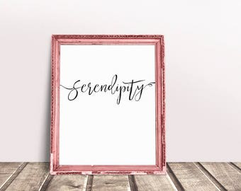 Encouragement Gift Serendipity | Success Quotes, Achieve Quotes, Immediate Download, Inspiring Saying, Wise Words, Words of Wisdom