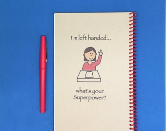 I'm left handed..what's your Superpower?  Journal, Handmade, Personalized Notebook, Personalized Journal, Gift for Leftie, Student