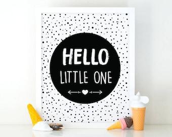 Hello little one, Nursery Wall art, Black and white, Printable art, Kids print, Nursery print, kids wall art, nursery decor, little one