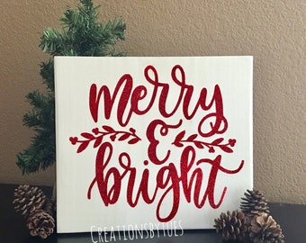 Merry & Bright, Merry and Bright, Merry and Bright sign, Merry and Bright Christmas, Glitter sign, Christmas sign, Merry Christmas sign