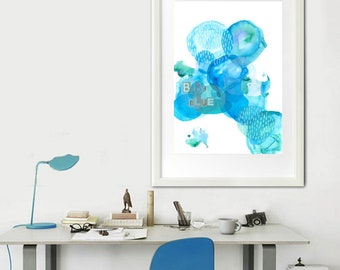 """Baby Blue""""Watercolor print, printable, Inkyet print, reproduction, bright modern, abstract print, art home decor, Breaking Bad, illustration, ink art"""