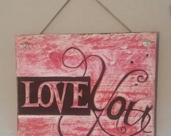 Love you Sign- Pallet Art- Anniversary Gift-Valentines day Gift-Pallet Wall Art