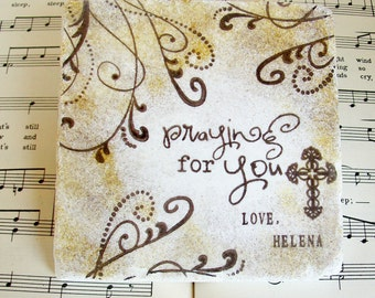 Praying for You, Christian Coaster or Display Set, Encouragement, Inspiration, Grief and Mourning, Sick and Shut-in, Gift of Prayer