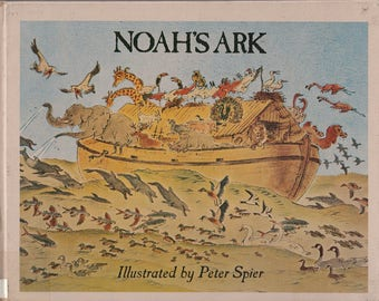 Peter Spier vintage kids book Noah's Ark, great illustrations, Caldecott Medal winner, Old Testament Bible story, amazing animal art