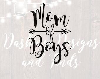 DIGITAL DOWNLOAD mom of boys svg - mom svg - mom shirt - mom life svg - boy mom svg - cut files - svg files - silhouette cricut