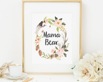 Bohemian Mama Bear Printable Boho Nursery Decor Blush Floral Wreath Pink Nursery Decor Shabby Nursery Quote Print Girl Nursery Wall Art 265