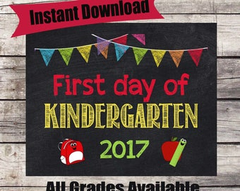 First Day of KINDERGARTEN Sign INSTANT Download - First Day of School Chalkboard Printable - First Day of School Sign - Back to School Sign