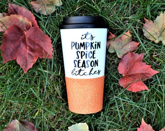 Pumpkin Spice Mug // Fall Coffee Mug // Fall Travel Mug // Funny Pumpkin Spice Mug // Glitter Travel Mug // Fall Gift // Pumpkin Spice Gift