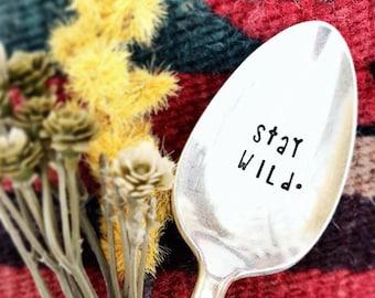 Stay Wild - Coffee Spoon  - Latte - Tea Spoon - Mugs - Stamped Silver Spoon - Sugar Spoon - Stamped Coffee Spoon - But First Coffee
