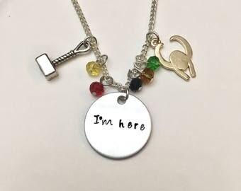 I'm Here Thor Loki Marvel Chris Hemsworth Tom Hiddleston Thor Ragnarok Hand Stamped Charm Necklace
