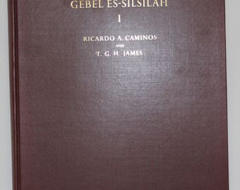 Gebel Es-Silsilah I, by Ricardo A. Caminos Archaeological Survey HC 1963