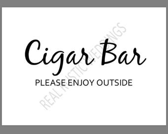 PRINTABLE 5x7 CIGAR BAR Please Enjoy Outside