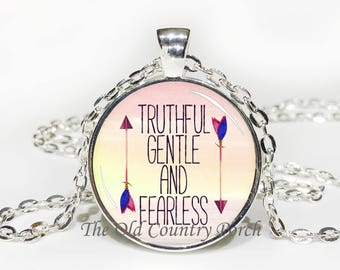Truthful, Gentle and Fearless-Glass Pendant Necklace/boho/Graduation gift/mothers dayGift for her/girlfriend gift/friend gift/birthday gift