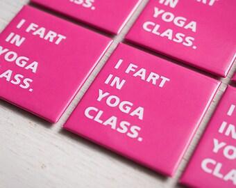 Gift for Yogi, Yoga Lover, Fridge Magnet, Yoga Life, Gifts Under 5, Kitchen Decor, Workout Humor, Yogi Life, Gifts for Friends, Fart Humor