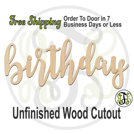 birthday - 320346FrFt- Word Cutout, unfinished, wood cutout, wood craft, laser cut wood, wood cut out, Door Hanger, wooden, wreath accent