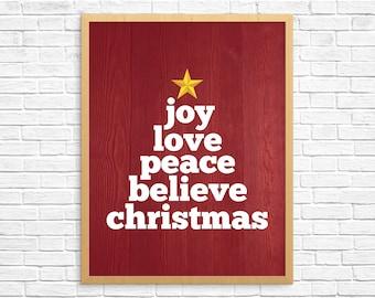 Printable Art, Joy Love Peace Believe Christmas, Christmas Gifts, Wall Art, Christmas Decor, Joy To The World, Merry Christmas