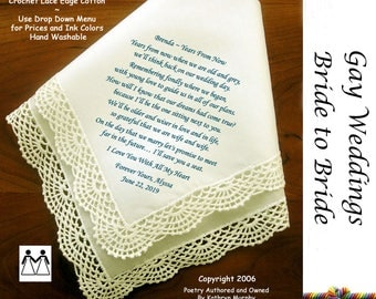 Gay Wedding Hankie Gift  Wedding Hankie For the Bride from Her Bride L716 Title, Sign & Date Free! Printed Wedding Hankie Bride Hankie