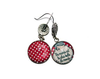 """Special earrings """"my grandma is the most beautiful of the world"""""""