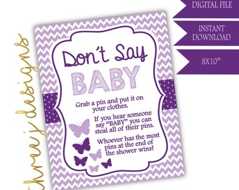 Butterfly Baby Shower Don't Say Baby Game Sign - INSTANT DOWNLOAD - Plum and Lavender - Digital File - J004