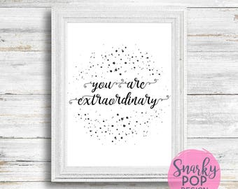 You Are Extraordinary, Printable Art, Wall Art Print, Instant Dowload, Printable Quotes, Home Decor, Motivational Art, Printable Wall Art